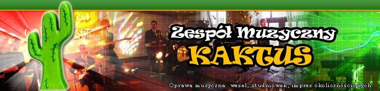 Zesp� Muzyczny KAKTUS z LUBLINA